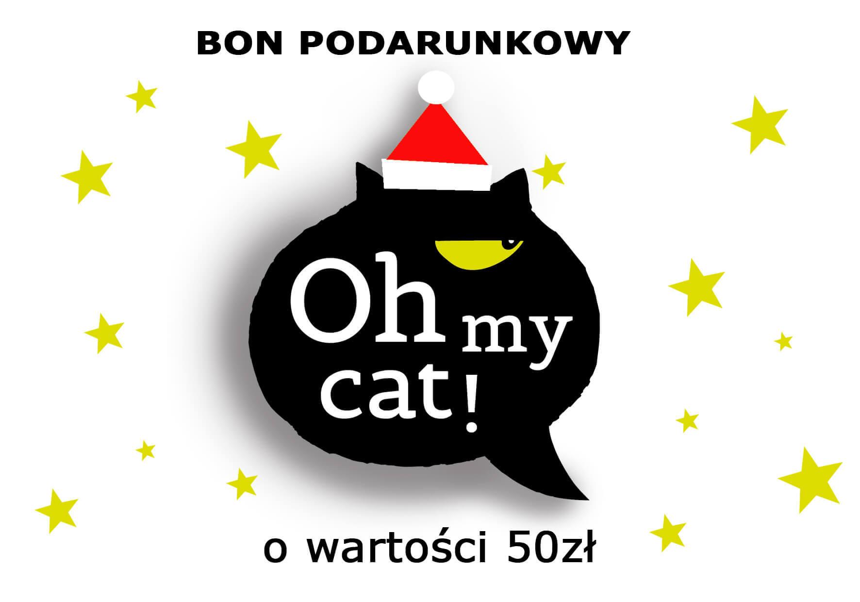 """BON PODARUNKOWY """"OH MY CAT!"""""""